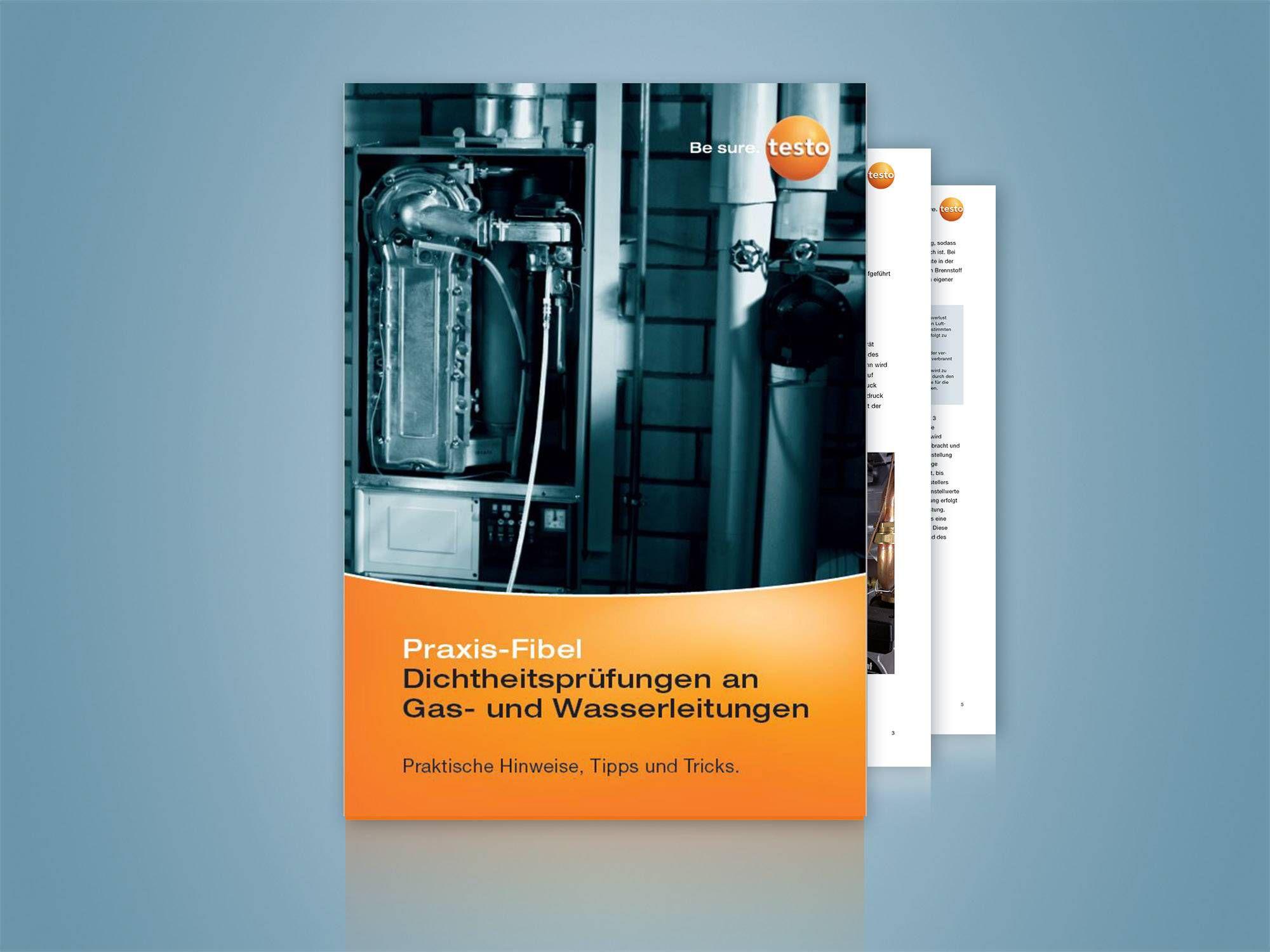 Praxis-Fibel: Dichtheitsprüfungen an Gas- und Wasserleitungen