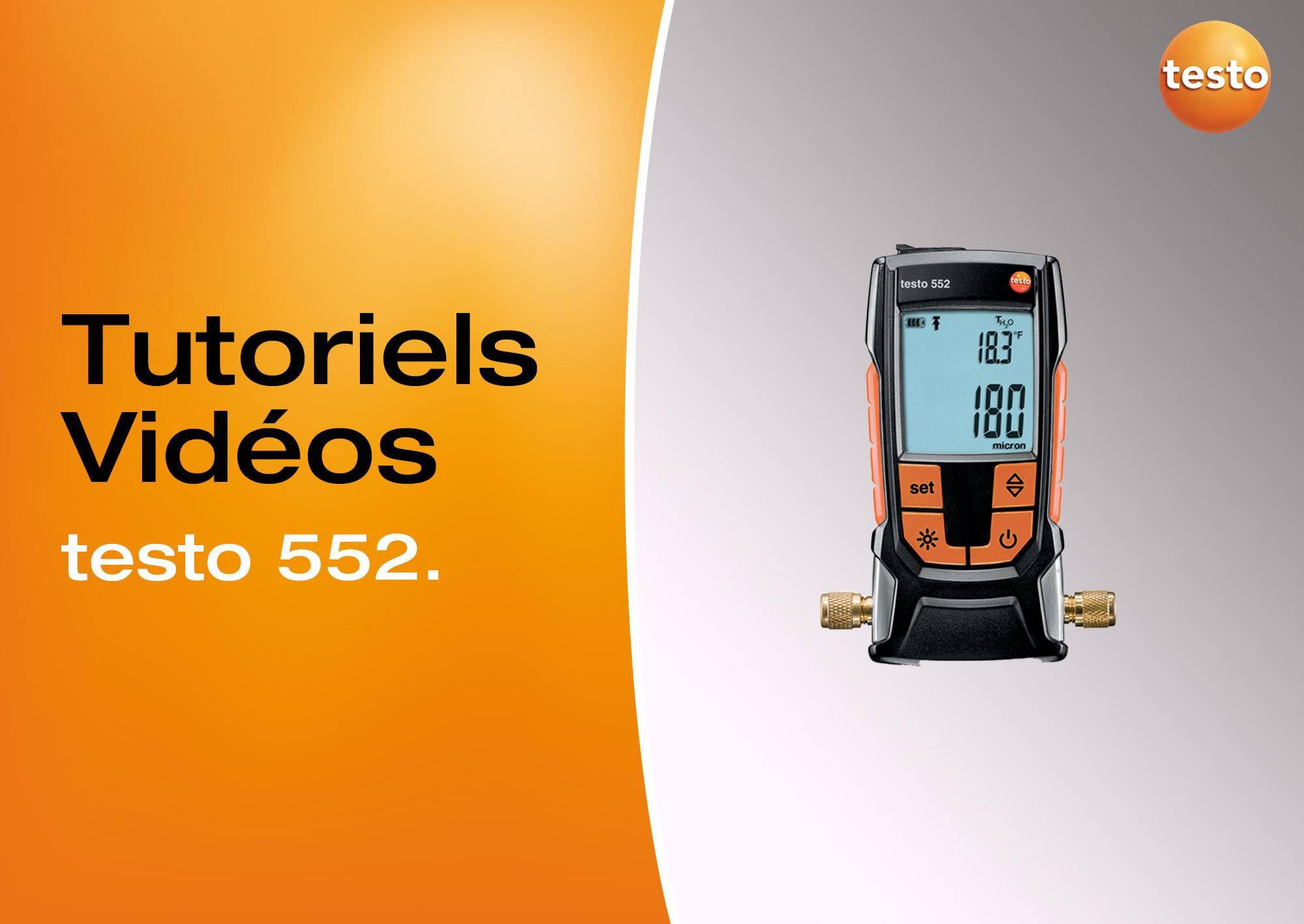Tutoriels vidéos vacuomètre testo 552