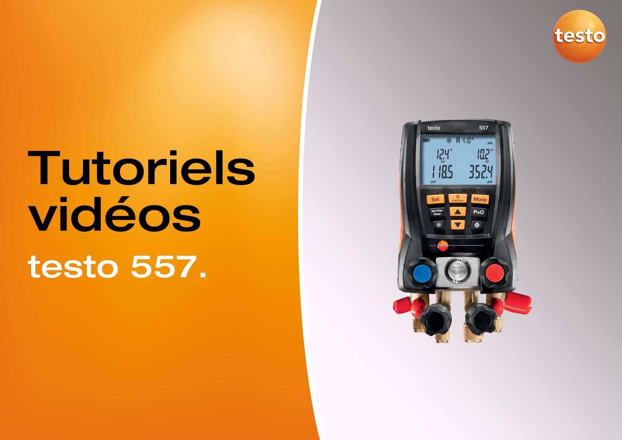 Tutoriels vidéos utilisation manomètre testo 557
