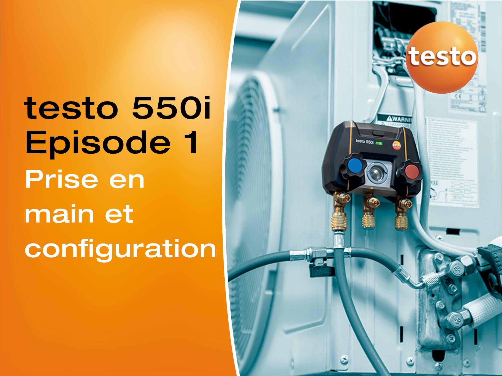 Tutoriel vidéo prise en main du manomètre compact testo 550i