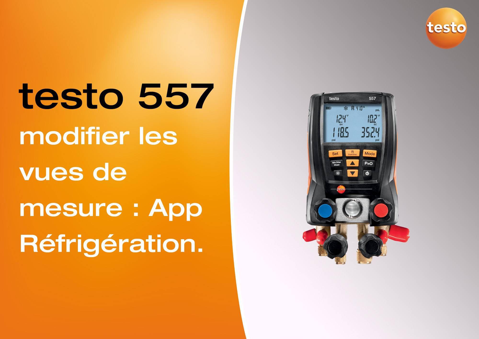 Tutoriel vidéo modification des vues de mesures sur l'App Réfrigération manomètre testo 557