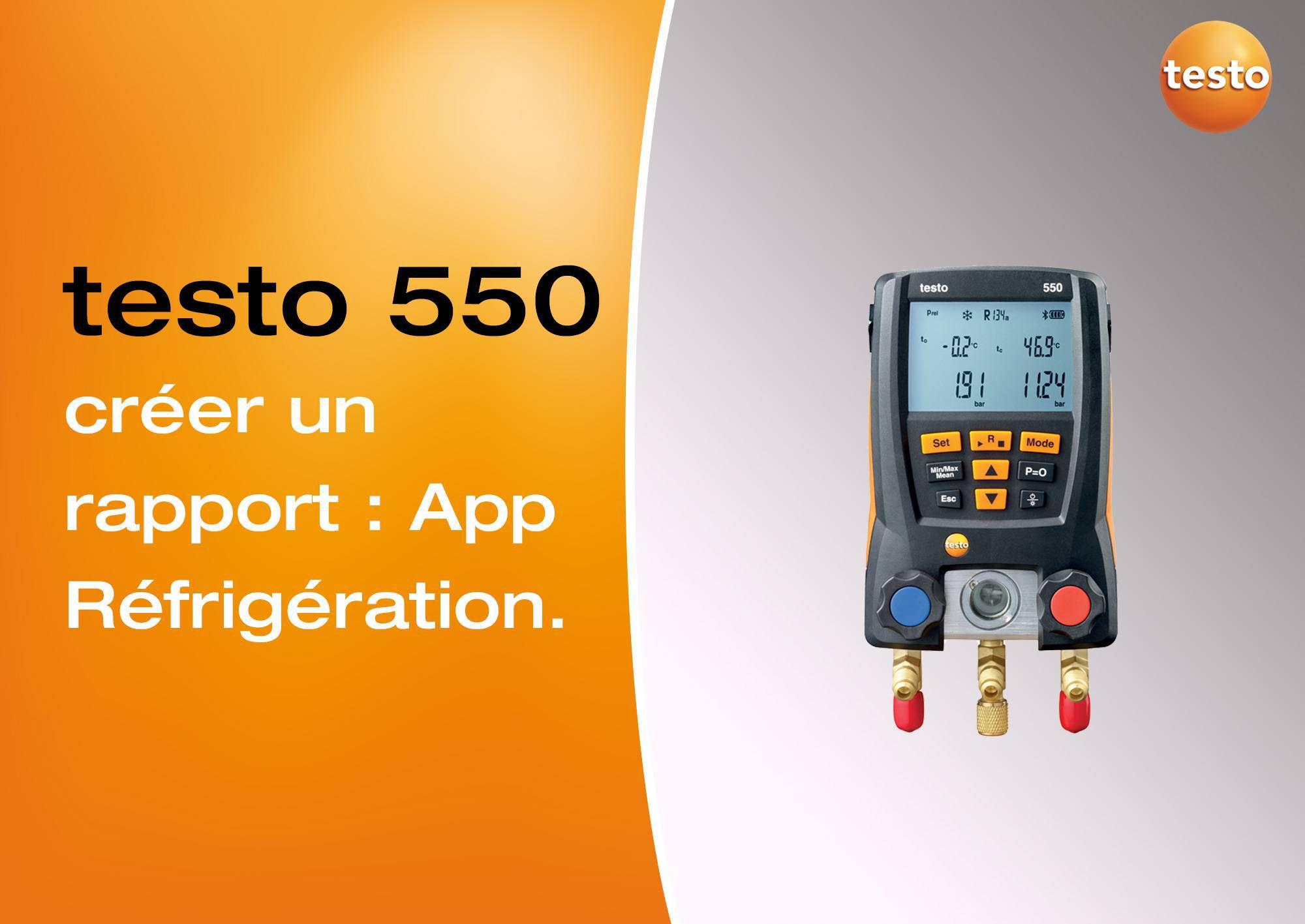 Tutoriel vidéo création rapport sur l'App Réfrigération manomètre testo 550