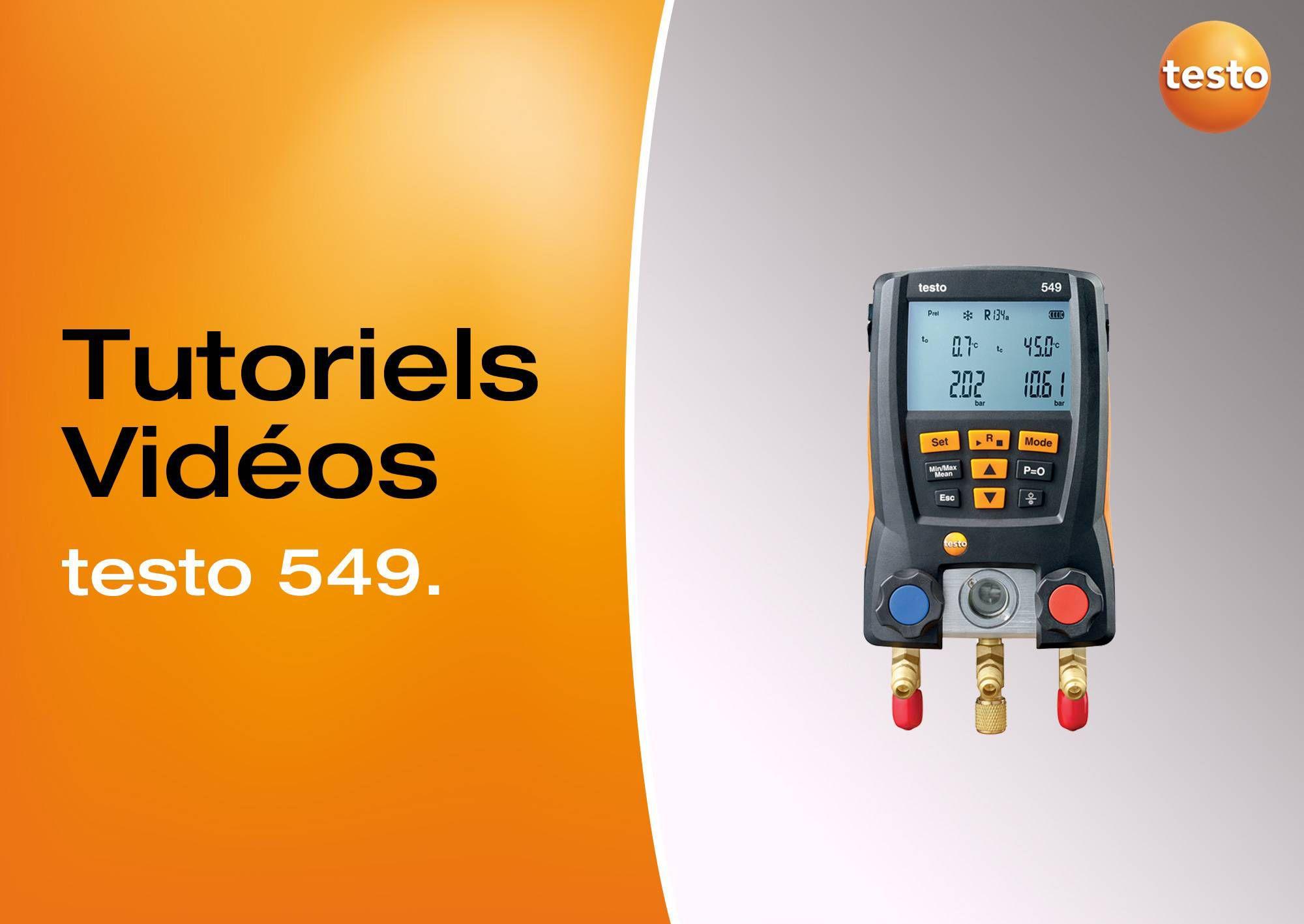 Tutoriels vidéos utilisation manomètre testo 549