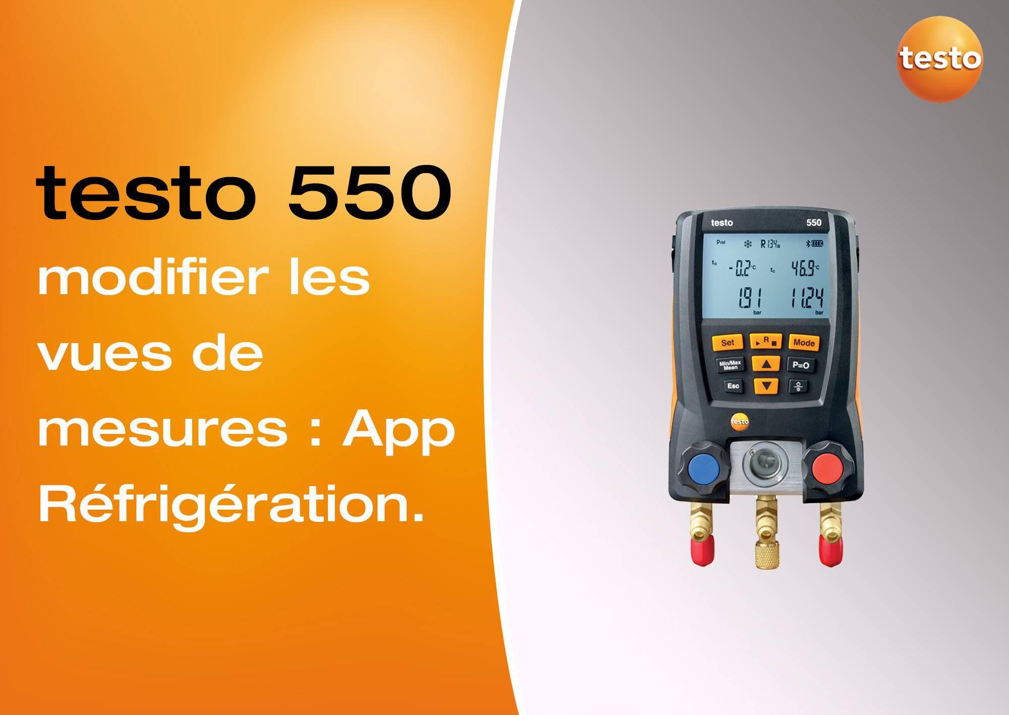 Tutoriel vidéo modification des vues de mesures App Réfrigération manomètre testo 550