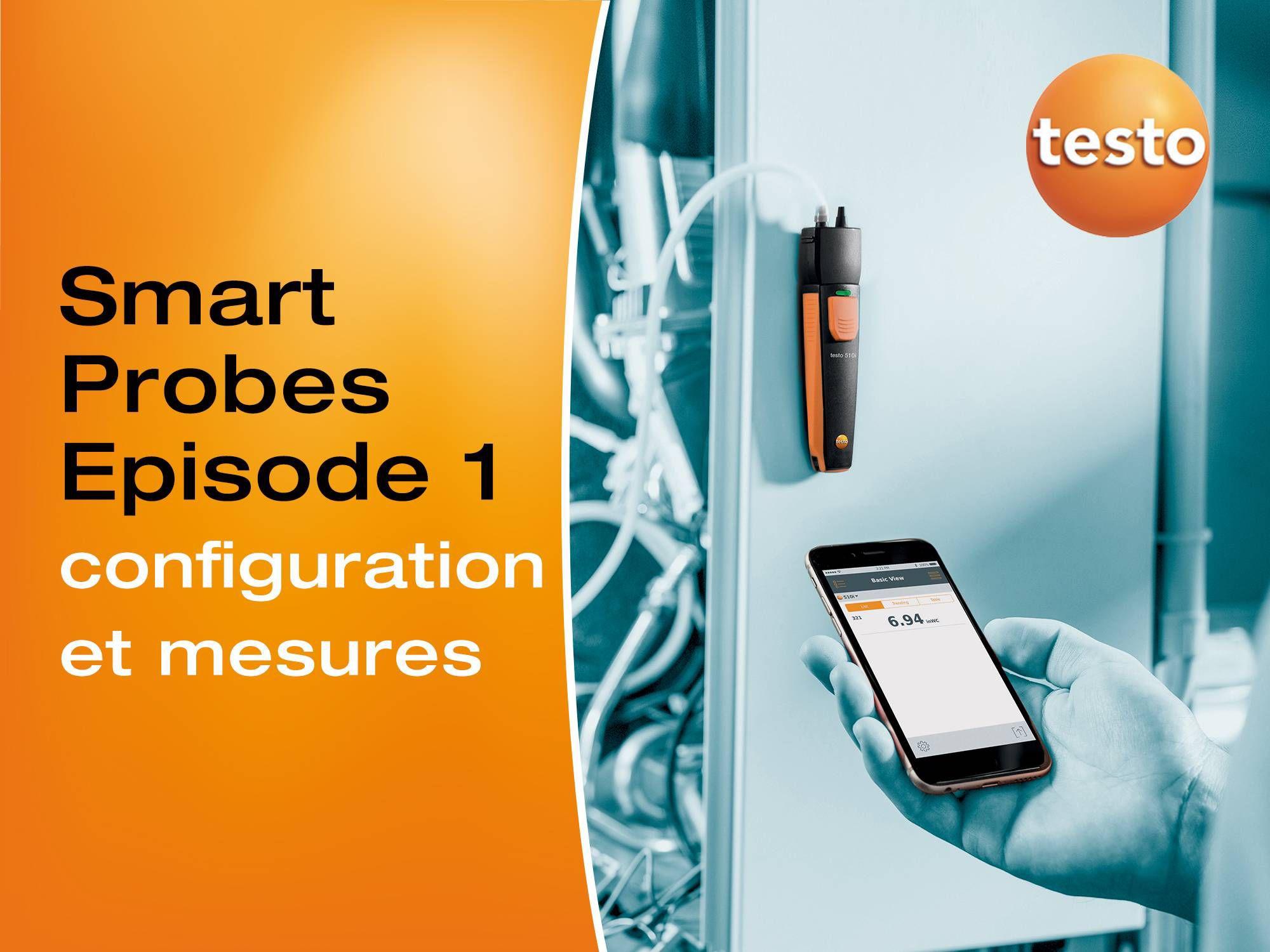Tutoriel vidéo configuration et mesures des sondes connectées testo Smart Probes